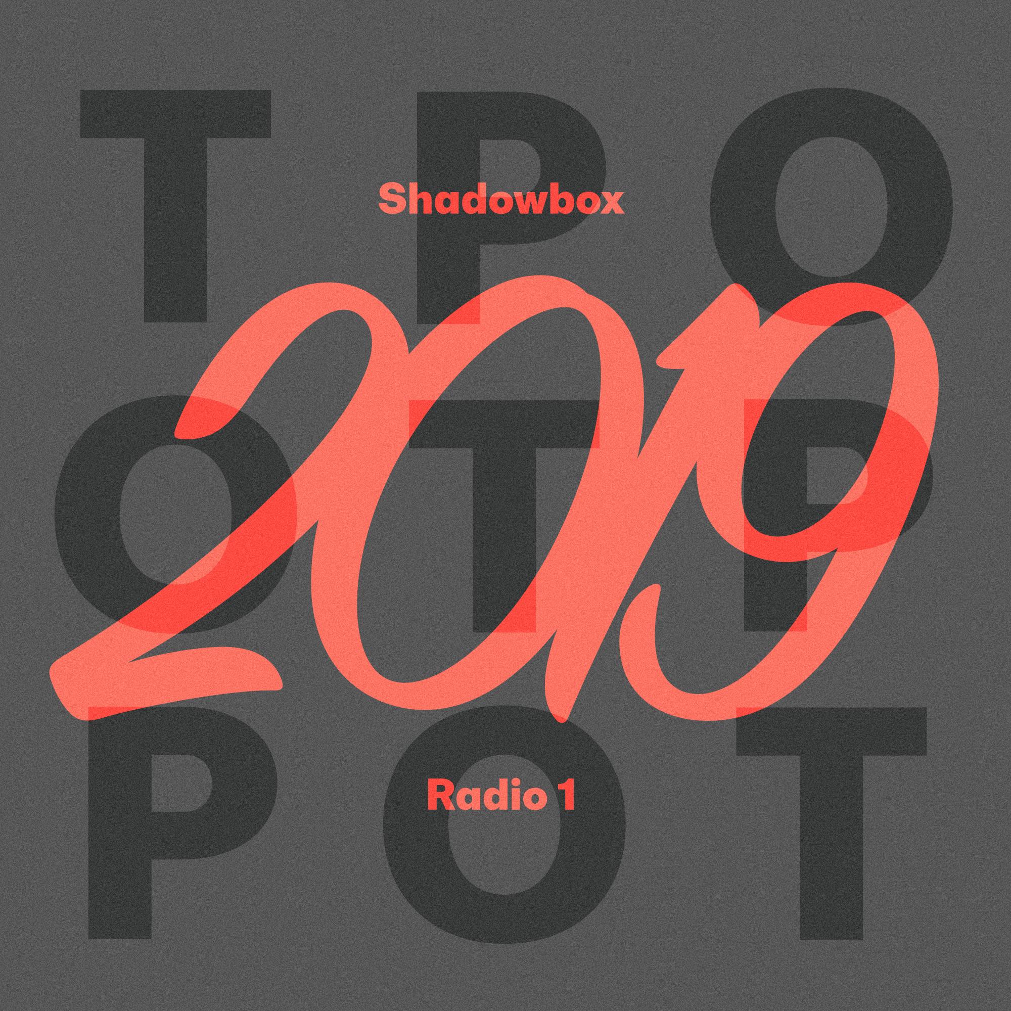 Shadowbox @ Radio 1 26/01/2020: TOP2019